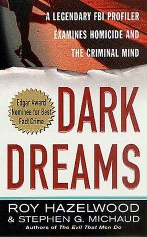 dark dreams  by  Roy Hazelwood