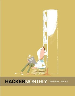 Hacker Monthly Special Issue: Startup Stories  by  John Forsythe