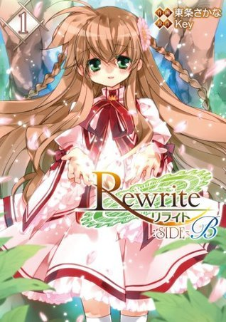 Rewrite:SIDE-B(1) (電撃コミックス) (Japanese Edition)  by  Key