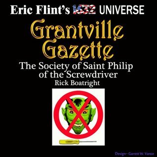 The Society of Saint Philip of the Screwdriver  by  Rick Boatright