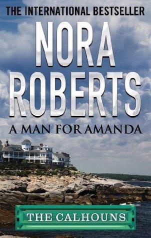 A Man for Amanda Nora Roberts