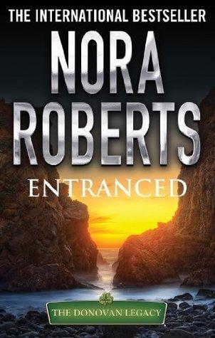Entranced (Donovan Legacy)  by  Nora Roberts