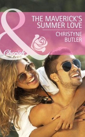 The Mavericks Summer Love (Montana Mavericks: Rust Creek Cowboys - Book 2)  by  Christyne Butler
