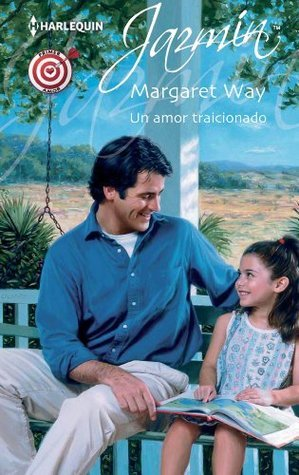 Un amor traicionado  by  Margaret Way