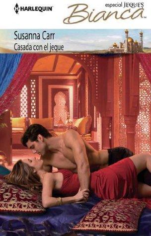 Casada con el jeque (Bianca)  by  Susanna Carr