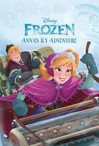 Frozen Annas Icy Adventure Elise Allen