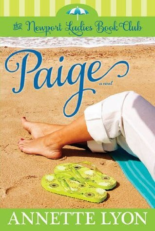 Paige (The Newport Ladies Book Club) Annette Lyon