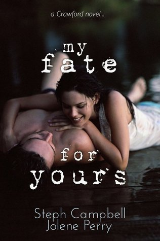 My Fate for Yours (My Heart for Yours, #0.5) Steph Campbell