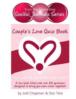 Couples Love Quiz Book: How Well Do You Know Each Other? Dan Teck