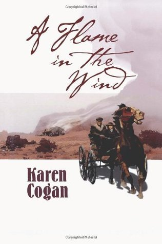A Flame in the Wind  by  Karen Cogan