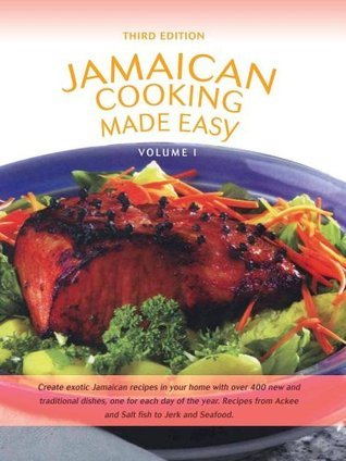 Jamaican Cooking Made Easy Volume I  by  GetJamaica.Com