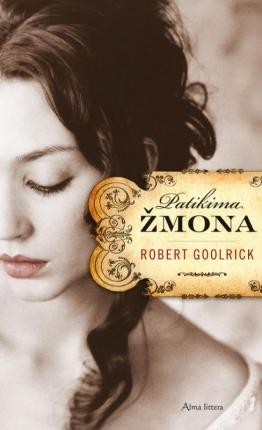 Patikima žmona  by  Robert Goolrick