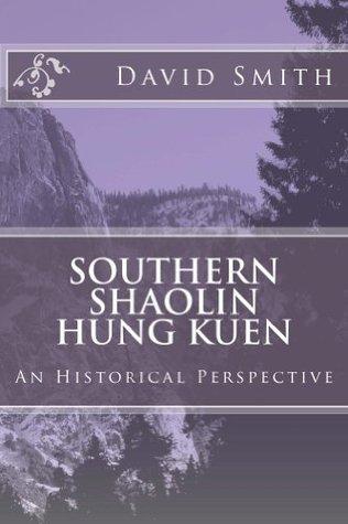 Southern Shaolin Hung Kuen  by  David Smith