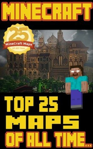 MineCraft: Top 25 MineCraft Maps / Worlds of All Time Minecraft Mappers