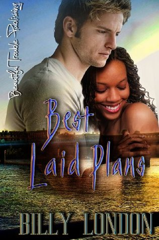 Best Laid Plans  by  Billy London