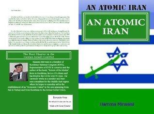 An Atomic Iran  by  Hamma Mirwaisi