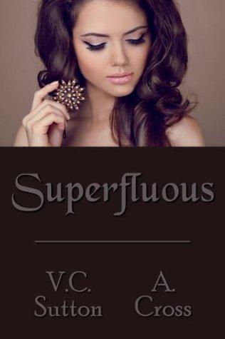 Superfluous  by  V. C. Sutton