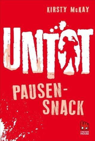 Untot - Pausensnack Kirsty McKay