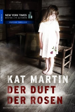 Der Duft der Rosen  by  Kat Martin