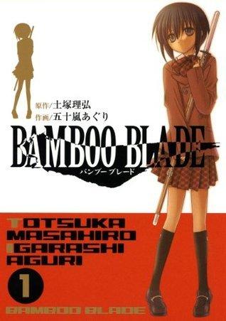 BAMBOO BLADE 1巻 (デジタル版ヤングガンガンコミックス)  by  土塚理弘