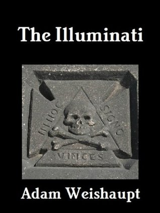 The Illuminati Adam Weishaupt