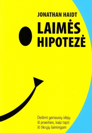Laimės hipotezė  by  Jonathan Haidt