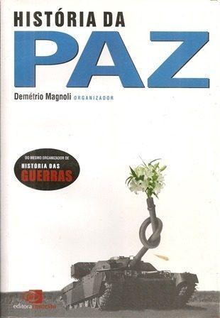 História da Paz Demétrio Magnoli