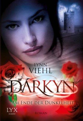 Am Ende der Dunkelheit (Darkyn, #7)  by  Lynn Viehl