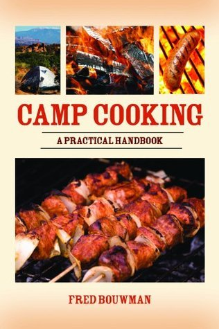 Camp Cooking  by  Fred Bouwman