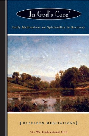 In Gods Care (Hazelden Meditation Series)  by  Karen Casey