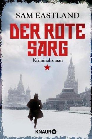 Der rote Sarg: Kriminalroman (Knaur TB)  by  Sam Eastland