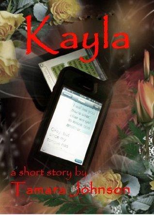 Kayla  by  Tamara Johnson
