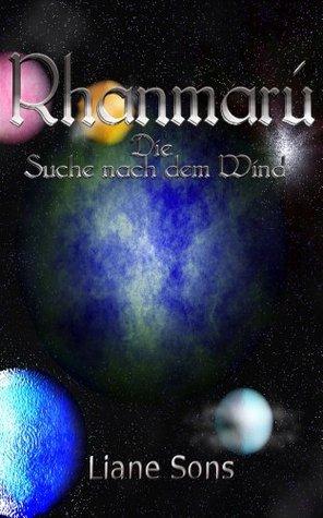 Rhanmarú - Die Suche nach dem Wind  by  Liane Sons