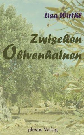 Zwischen Olivenhainen  by  Lisa Wirthl