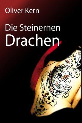 Die Steinernen Drachen  by  Oliver Kern