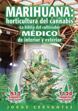 Marihuana: fundamentos de cultivo -  La guía fácil para los aficionados al cannabis  by  Jorge Cervantes
