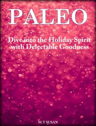 50 Time Saving Paleo Ghee Recipes: Health and Taste All in One! M.T. Susan