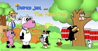 Farmer Jake and the New Dog R.B. Taningco