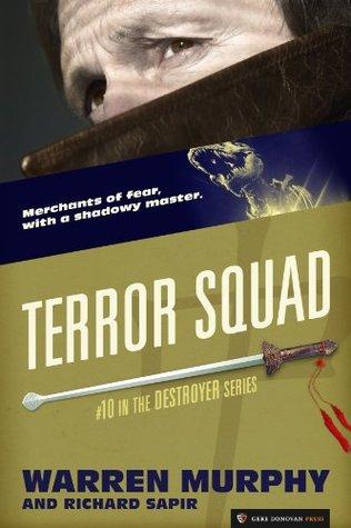 Terror Squad (The Destroyer #10)  by  Warren Murphy