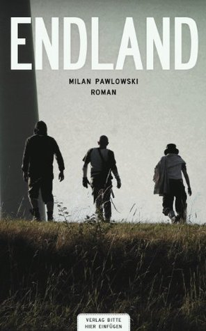 Endland Milan Pawlowski