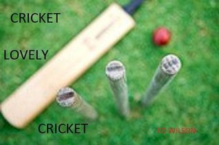 Cricket Lovely Cricket Ed Wilson