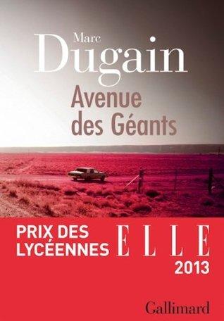 Avenue des Géants (blanche)  by  Marc Dugain