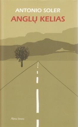 Anglų kelias Antonio Soler