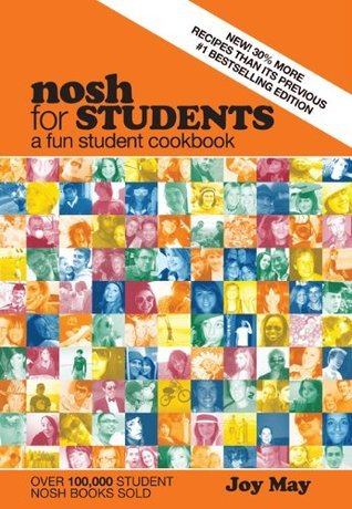 Nosh for Students: A Fun Student Cookbook Joy May