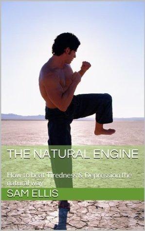 The Natural Engine  by  Sam Ellis
