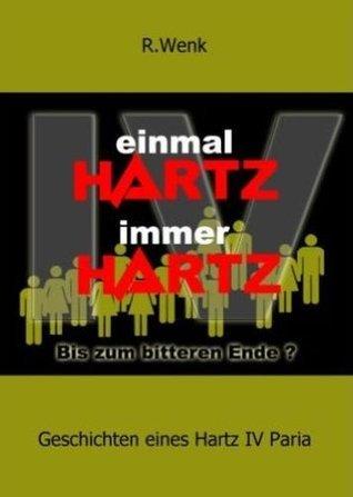 Geschichten eines Hartz IV Paria  by  Rainer Wenk