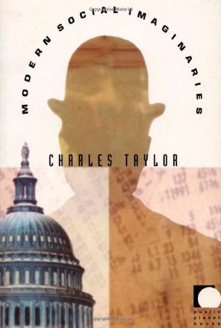 Modern Social Imaginaries (Public Planet Books) Charles Taylor