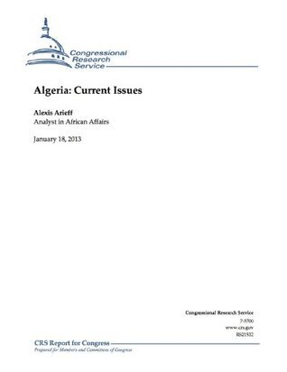 Algeria: Current Issues  by  Alexis Arieff