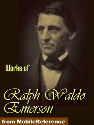 Works of Ralph Waldo Emerson. Essays both series, Nature, May-Day and Other Pieces. Ralph Waldo Emerson