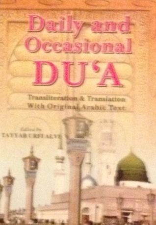 Daily And Occassional Duas  by  Tayab Urfi Alvi